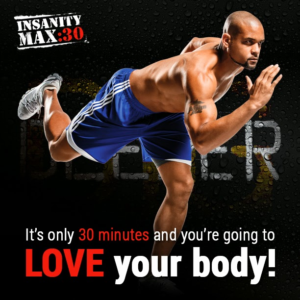 Insanity Max 30 Love Your Body