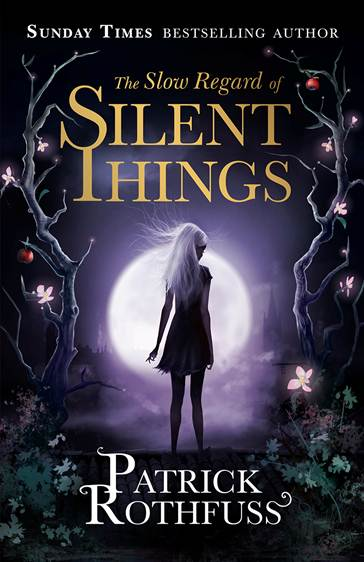 Slow Regard of Silent Things European Book Cover
